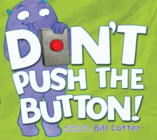 Don't Push the Button!, Hardback Book