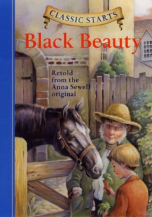 Classic Starts (R): Black Beauty, Hardback Book