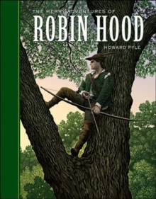 The Merry Adventures of Robin Hood, Hardback Book