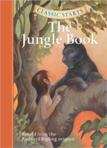 Classic Starts (TM): The Jungle Book, Hardback Book