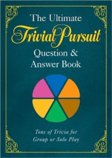 The Ultimate TRIVIAL PURSUIT (R) Question & Answer Book, Paperback Book