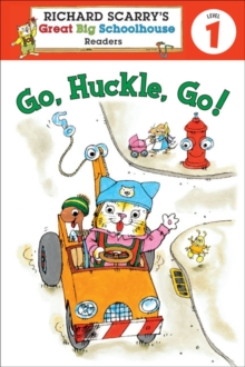 Richard Scarry's Readers (Level 1): Go, Huckle, Go!, Paperback / softback Book