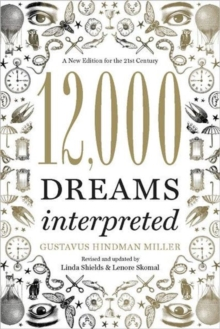 12,000 Dreams Interpreted : A New Edition for the 21st Century, Paperback Book
