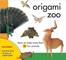 Origami Zoo : Learn to Make More Than 30 Fun Animals, Kit Book