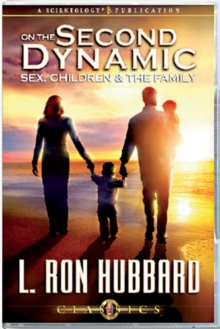 On the Second Dynamic - Sex, Children and the Family, CD-Audio Book