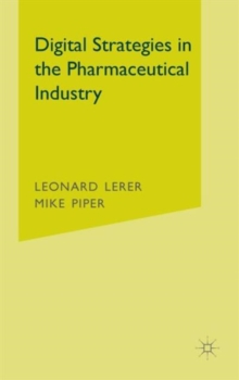 Digital Strategies in the Pharmaceutical Industry, Hardback Book