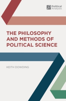 The Philosophy and Methods of Political Science, Paperback Book