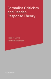 Formalist Criticism and Reader-Response Theory, PDF eBook