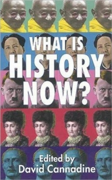 What is History Now?, Paperback / softback Book