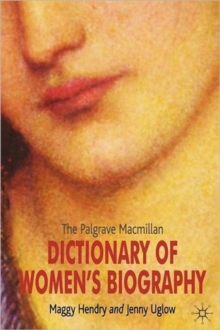 The Palgrave Macmillan Dictionary of Women's Biography, Paperback / softback Book