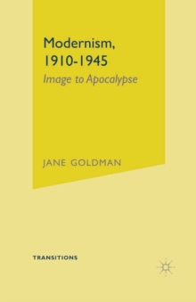 Modernism, 1910-1945 : Image to Apocalypse, PDF eBook