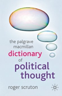 The Palgrave Macmillan Dictionary of Political Thought, Paperback Book