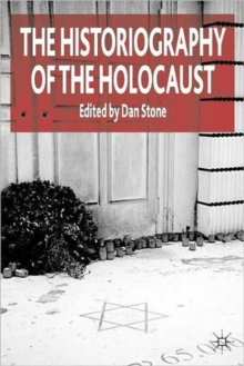The Historiography of the Holocaust, Paperback Book