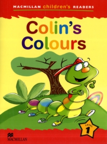 Macmillan Children's Readers Colin's Colours International Level 1, Paperback / softback Book