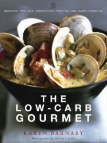 The Low-Carb Gourmet, Paperback Book