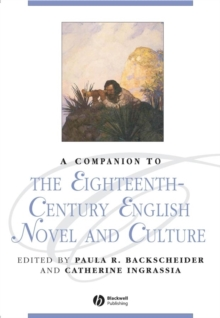 A Companion to the Eighteenth-century English Novel and Culture, Hardback Book
