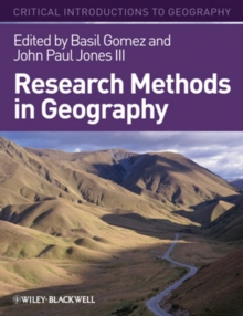 Research Methods in Geography : A Critical Introduction, Paperback / softback Book
