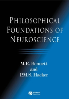 Philosophical Foundations of Neuroscience, Paperback / softback Book