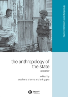 The Anthropology of the State : A Reader, Paperback Book