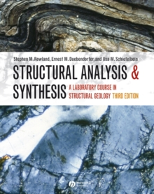 Structural Analysis and Synthesis - a Laboratory  Course in Structural Geology 3E, Loose-leaf Book