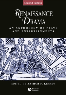 Renaissance Drama - an Anthology of Plays and     Entertainments 2E, Paperback Book