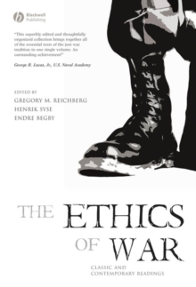 The Ethics of War : Classic and Contemporary Readings, Paperback Book