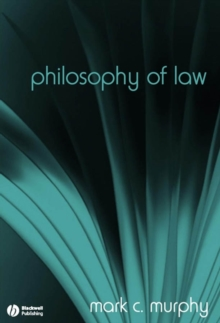 Philosophy of Law : The Fundamentals, Paperback / softback Book