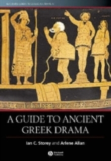 A Guide to Ancient Greek Drama, PDF eBook