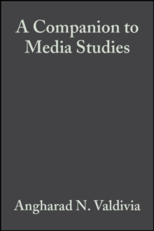 A Companion to Media Studies, Paperback / softback Book