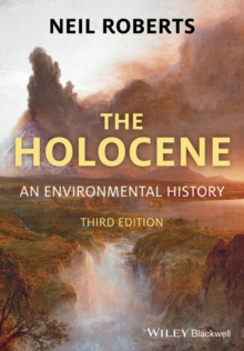 The Holocene : An Environmental History, Paperback / softback Book