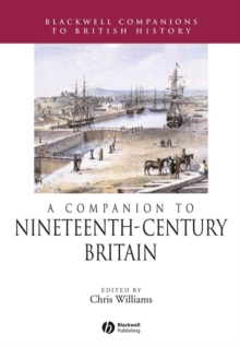 A Companion to Nineteenth-Century Britain, Paperback / softback Book