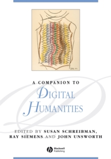 A Companion to Digital Humanities, Paperback Book