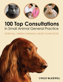 100 Top Consultations in Small Animal General Practice, Paperback / softback Book