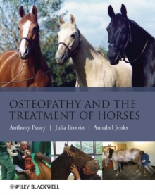 Osteopathy and the Treatment of Horses, Paperback / softback Book