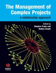 The Management of Complex Projects : A Relationship Approach, PDF eBook