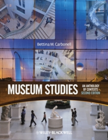 Museum Studies : An Anthology of Contexts, Paperback Book