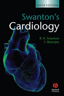 Swanton's Cardiology : A Concise Guide to Clinical Practice, Paperback Book