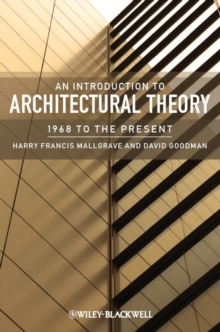 An Introduction to Architectural Theory : 1968 to the Present, Paperback Book