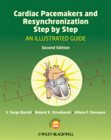 Cardiac Pacemakers and Resynchronization Step by Step : An Illustrated Guide, Paperback Book