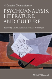 A Concise Companion to Psychoanalysis, Literature and Culture, Hardback Book