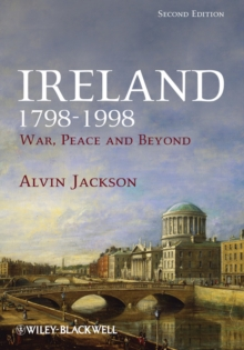 Ireland 1798-1998 : War, Peace and Beyond, Paperback / softback Book