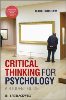 Critical Thinking For Psychology : A Student Guide, Paperback / softback Book