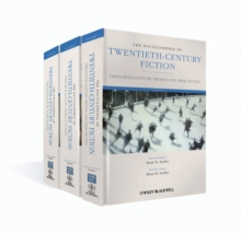The Encyclopedia of Twentieth-Century Fiction : 3 Volume Set, Hardback Book