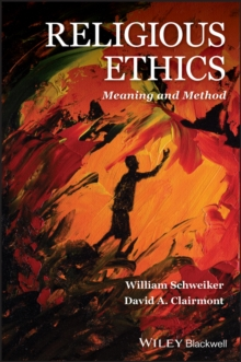 Religious Ethics : Meaning and Method, Paperback / softback Book