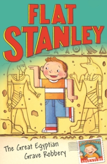 Jeff Brown's Flat Stanley: The Great Egyptian Grave Robbery, Paperback Book