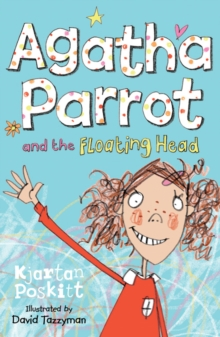 Agatha Parrot and the Floating Head, Paperback Book