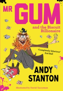 Mr Gum and the Biscuit Billionaire, EPUB eBook