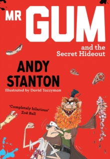 Mr Gum and the Secret Hideout, EPUB eBook
