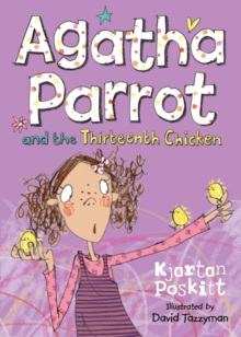 Agatha Parrot and the Thirteenth Chicken, Paperback Book