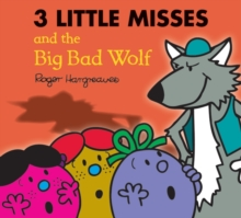 The Three Little Miss and the Big Bad Wolf, Paperback Book